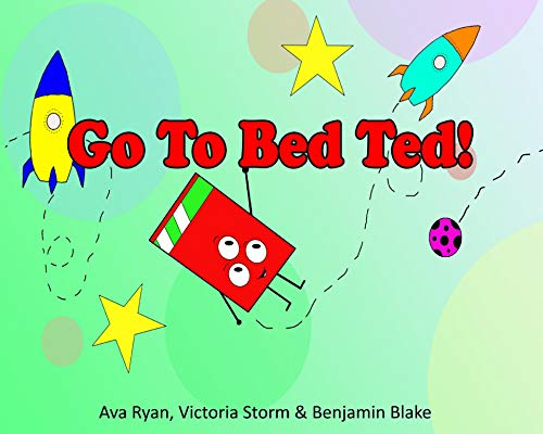 Go To Bed Ted! (English Edition)