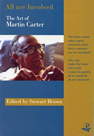 All Are Involved: Art of Martin Carter
