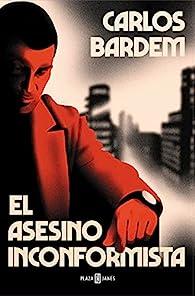El asesino inconformista par Carlos Bardem