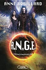 A.N.G.E. - Tome 9 Cenotaphium (09) d'Anne Robillard