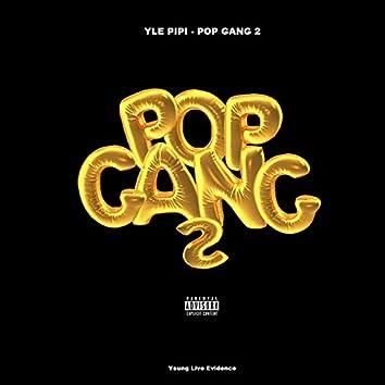 POP GANG 2