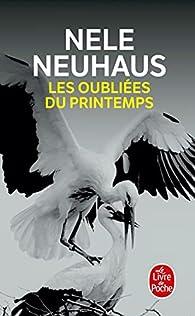 Les oubliées du printemps par Nele Neuhaus