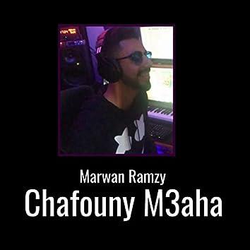 Chafouny M3aha