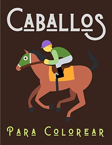 Caballos Para Colorear: 50 hermosos motivos de caballos para colorear y relajarse, Mandalas Caballos - La idea ideal para un niño tranquilo, 50 diseños para colorear, gran regalo para un niño feliz