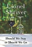 Image of Should We Stay or Should We Go: A Novel