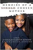 Memoirs of a Single Chosen Mother