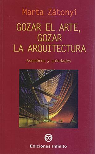 Gozar el arte, gozar la arquitectura