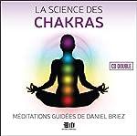 La science des chakras - Livre audio double CD de Daniel Briez