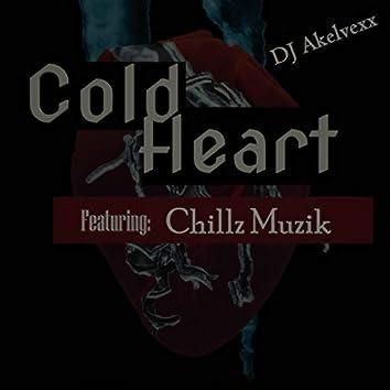 Cold Heart (feat. Chillz Muzik)