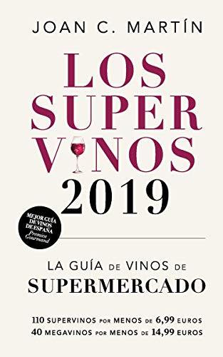 Los supervinos 2019: La guía de vinos del supermercado (LAS GUIAS DEL LINCE)