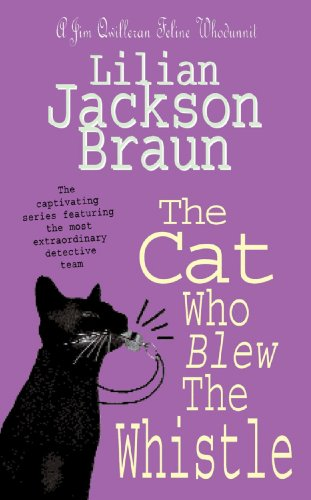 The Cat Who Blew the Whistle (The Cat Who… Mysteries, Book 17): A delightfully cosy feline mystery for cat lovers everywhere (The Cat Who...) (English Edition)