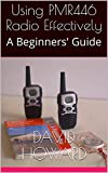 Using PMR446 Radio Effectively: A Beginners' Guide