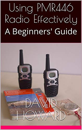 Using PMR446 Radio Effectively: A Beginners