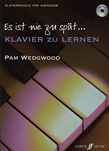 Es Ist Nie Zu Spat Klavier Zu Lernen: Piano Solo