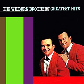 The Wilburn Brothers' Greatest Hits