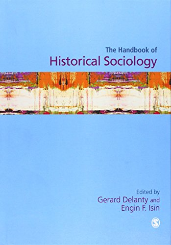 Handbook of Historical Sociology (Sage Masters in Modern Social Thought)