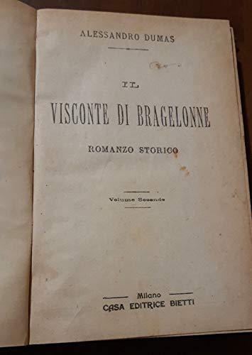 Il Visconte di Bragelonne Volume I Volume II