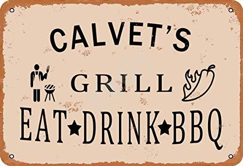 Calvet'S Grill Eat Drink BBQ Blechschild Metall Plakat Warnschild Retro Eisenblech Plakette Jahrgang Poster Schlafzimmer Familie Wand Aluminium Kunstdekor