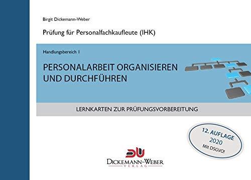 Lernkarten für die Prüfung zur Personalfachkauffrau/mann: Handlungsbereich 1 - Personalarbeit organisieren und durchführen