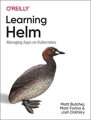 Learning Helm: Managing Apps on Kubernetes
