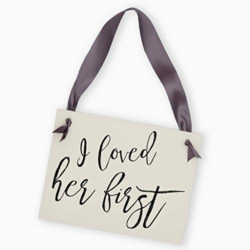 I Loved Her First Sign for Engagement Announcement (Dog Or Child Banner) Black Ink on Ivory Paper