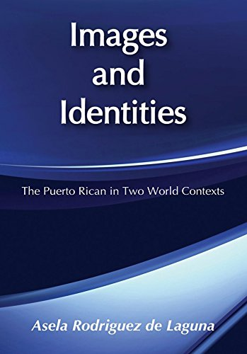 Images and Identities: Puerto Rican in Two World Contexts (English Edition)