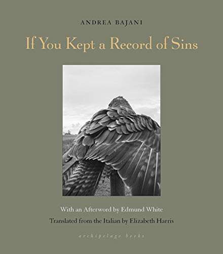 Compare Textbook Prices for If You Kept a Record of Sins  ISBN 9781939810960 by Bajani, Andrea,Harris, Elizabeth,White, Edmund