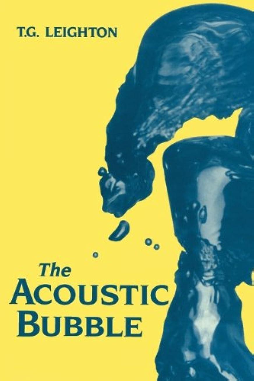 屋内で特別に増加するThe Acoustic Bubble