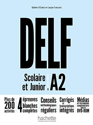 Delf A2 Scolaire et Junior N.Ed. Con Livre e Dvdrom [Lingua francese]: Livre A2 + DVD-Rom nouvel