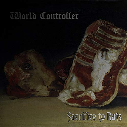 Sacrifice to Rats [Explicit]