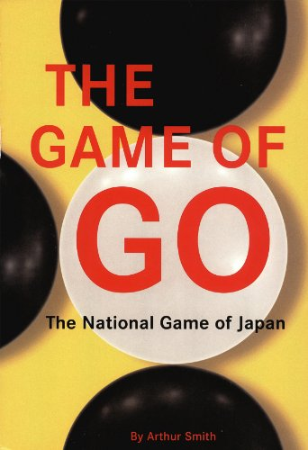 Game of Go: The National Game of Japan (English Edition)