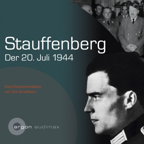 Stauffenberg, der 20.Juli 1944 audiobook cover art