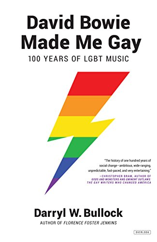 Image of David Bowie Made Me Gay: 100 Years of LGBT Music
