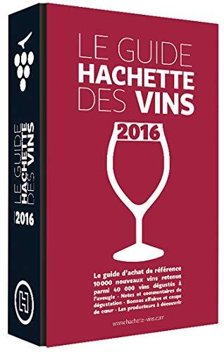 Le guide Hachette des vins 2016