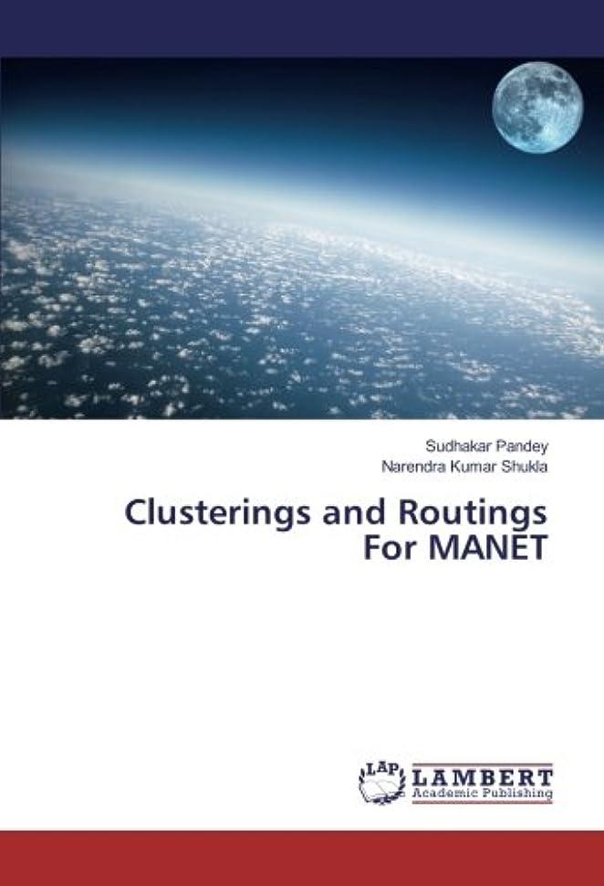 誕生日食用地中海Clusterings and Routings For MANET