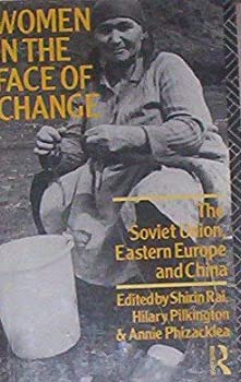 Paperback Women in the Face of Change: Soviet Union, Eastern Europe and China (Thought) Book