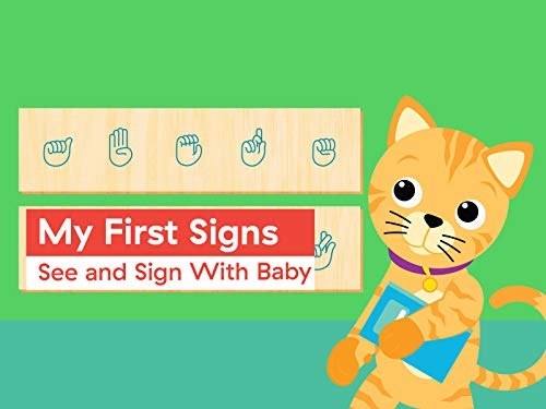 My First Signs: See and Sign With Baby