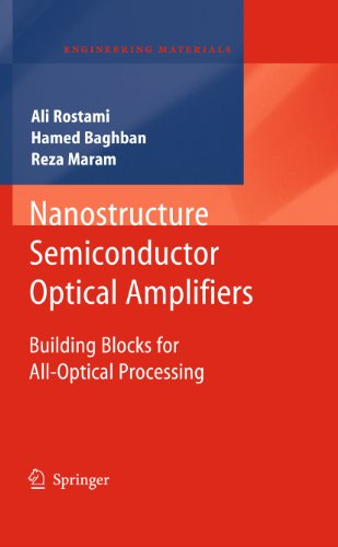 Nanostructure Semiconductor Optical Amplifiers: Building Blocks for All-Optical Processing (Engineering Materials)