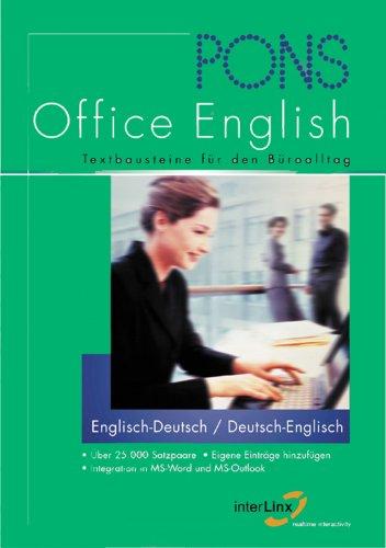 PONS Office English [Elektronische Ressource] : Textbausteine für den Büroalltag, ;englisch-deutsch.