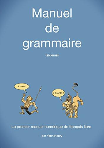Manuel de grammaire: Sixième (French Edition)