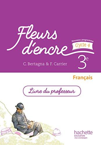 Fleurs d'encre français cycle 4 / 3e - Livre du professeur - éd. 2016