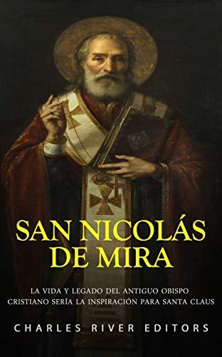 San Nicolás de Mira: La vida y legado del antiguo obispo cr