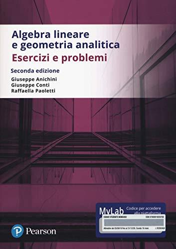 Algebra lineare e geometria analitica. Esercizi e problemi. Ediz. Mylab. Con Contenuto digitale per accesso on line