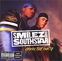 Crash the Party by Smilez & Southstar (2002-07-23)