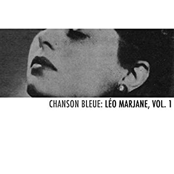 Chanson bleue: Léo Marjane, Vol. 1