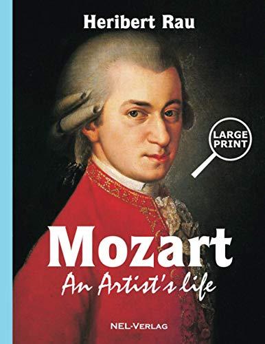 Mozart, An Artist's Life