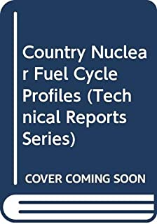 Country Nuclear Fuel Cycle Profiles