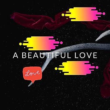 a beautiful love