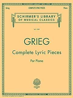 Complete Lyric Pieces (Centennial Edition): Schirmer Library