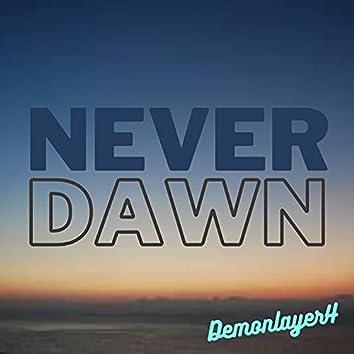 Never Dawn